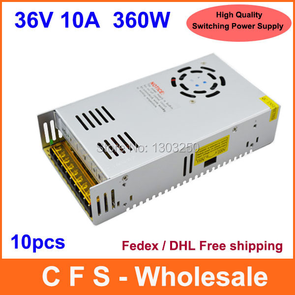 Universal Regulated Switching Power Supply 36V 10A 360W LED Driver High Quality 10pcs Fedex / DHL Free shipping(China (Mainland))