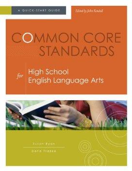Common Core Standards for High School English Language Arts:...(China (Mainland))