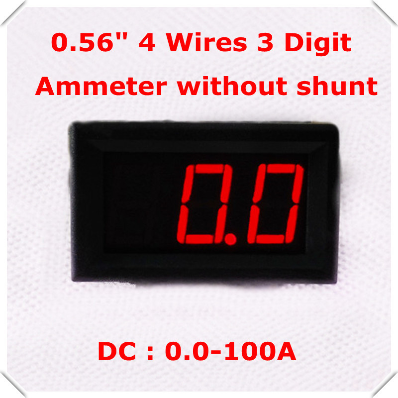 """Red led Display Color 0.56"""" Digital Ammeter DC 0-100A 4 wires 3 digit car Current Panel Meter without Shunt [ 10 pieces / lot](China (Mainland))"""