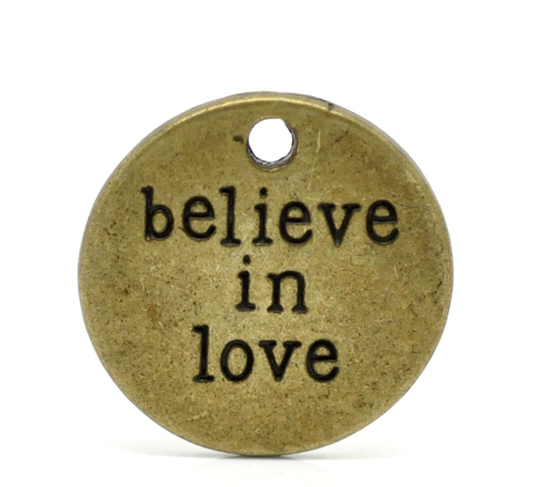 "20PCs Bronze Tone Round ""believe in love"" Message Charm Pendants 20mm( 6/8"")(China (Mainland))"