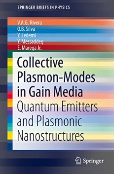 Collective Plasmon-Modes in Gain Media: Quantum Emitters and... 2015 ed.(China (Mainland))