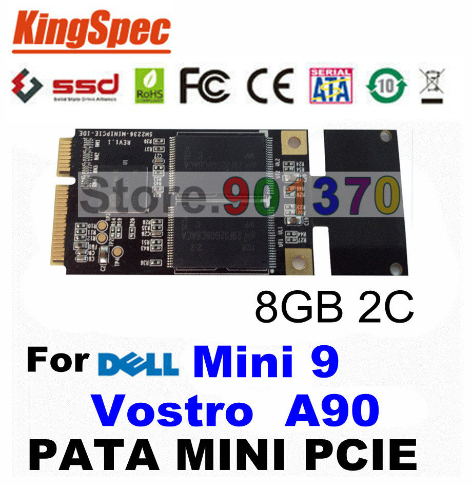 L Kingspec PATA Mini PCIE IDE SSD Hard Drive Solid State Drive Disk 8GB 4-C HDD For DELL Mini9 Series vostro A90 CE FCC ROHS(China (Mainland))