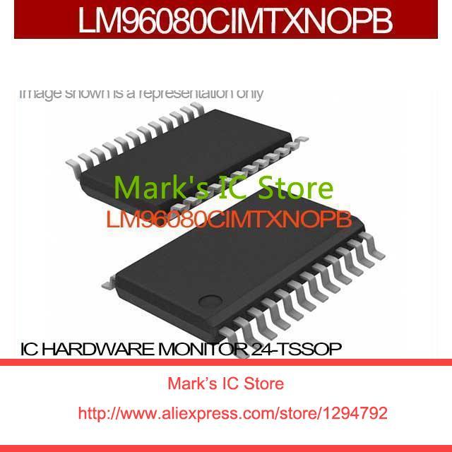 LM96080CIMTXNOPB IC HARDWARE MONITOR 24-TSSOP LM96080CIMTXN 96080 LM96080CIM 96080C LM96080C 96080CI(China (Mainland))