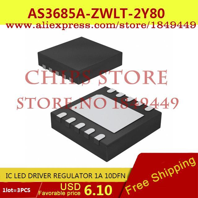 Free Shipping Integrated Circuit AS3685A-ZWLT-2Y80 IC LED DRIVER REGULATOR 1A 10DFN 3685 AS3685 3pcs(China (Mainland))
