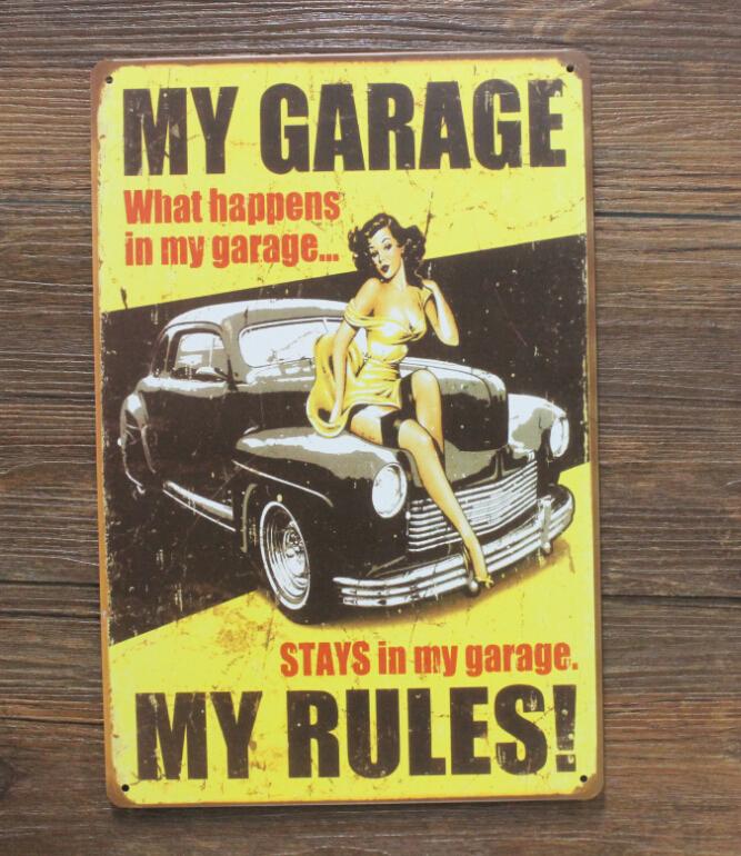 MY GARAGE  MY RULES ! Wall Stickers Decor Iron Retro Tin Metal Sig