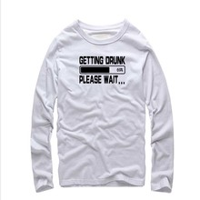 Buy 2016Getting Drunk 69% Please Wait T-Shirts Beer Stag Party Gift Funny Mens T Shirt Asia Size Cotton long Sleeve Tees Camisetas for $15.78 in AliExpress store