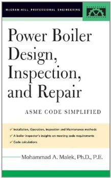 Power Boiler Design, Inspection, and Repair: Per ASME Boiler... 1 ed.(China (Mainland))