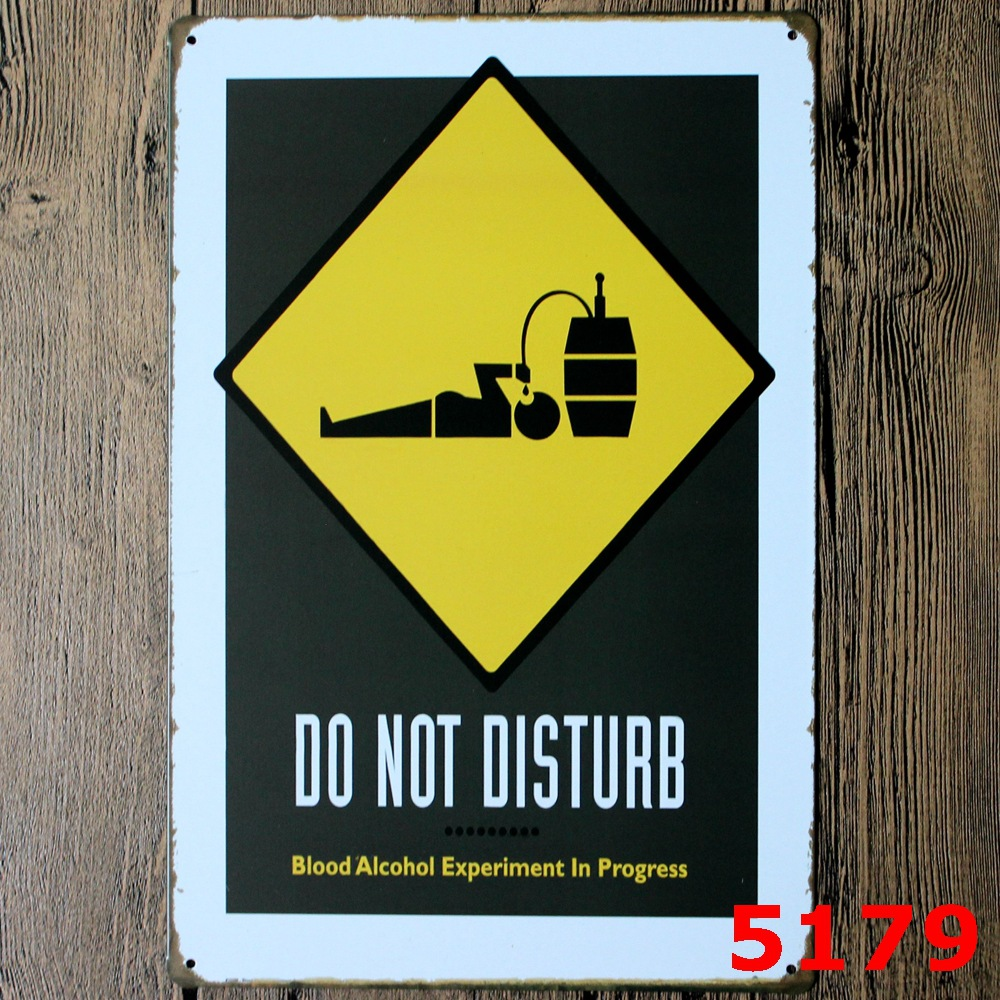 DO NOT DISTURB Blood Alcohol Metal Plaque Gift PUB Warning Signs Bar Road Decor Mix order 20*30 CM(China (Mainland))