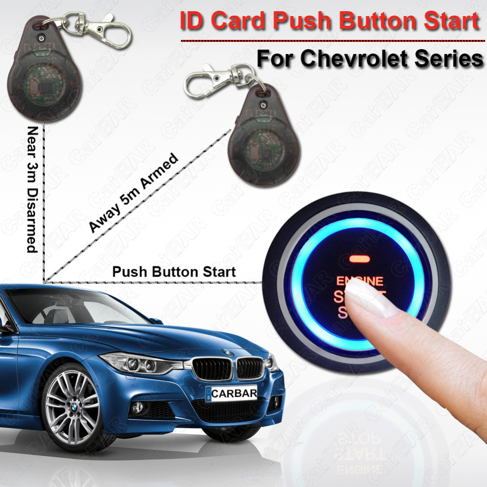 RFID Push Button Start Keyless Go System for Chevrolet with ID Card Car Engine Alarm Smart Anti-theft Electronic Lock CARBAR(China (Mainland))