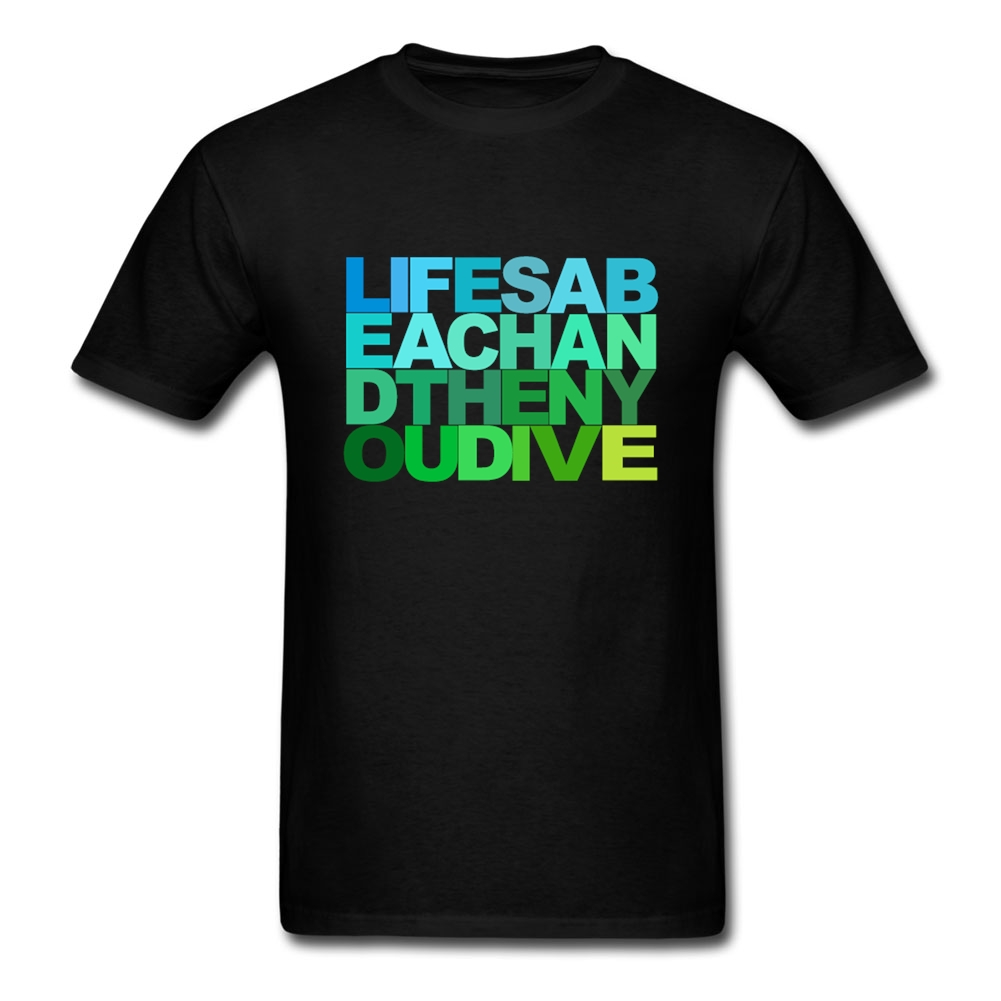 Mens Lifes A Beach And Then You Dive Tee tshirt Organizer Christian Pre-cotton FETE DU TRAVAIL t-shirts men Clothing Hot Sale(China (Mainland))
