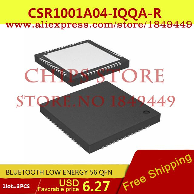 Free Shipping Integrated Circuits Types CSR1001A04-IQQA-R BLUETOOTH LOW ENERGY 56 QFN 1001 CSR1001 3pcs(China (Mainland))