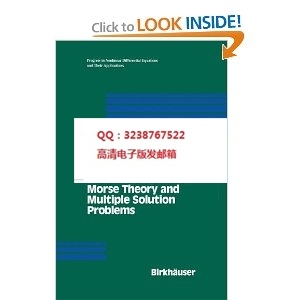 Infinite Dimensional Morse Theory and Multiple Solution(China (Mainland))
