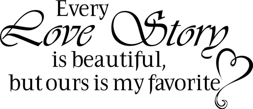 every love story is beautiful decor vinyl wall decal quote