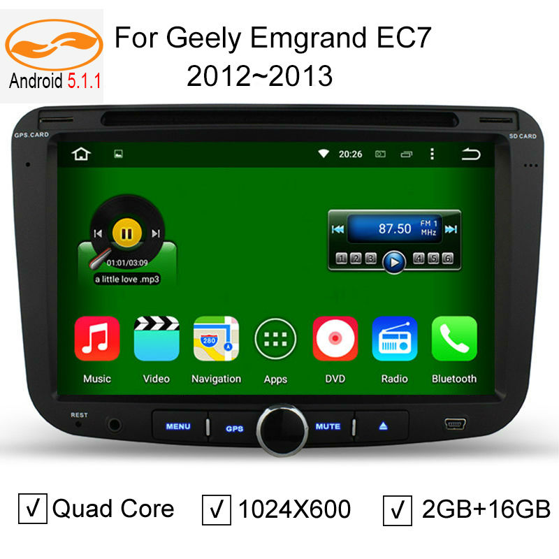 2GB + 16GB Quad Core Android 5.1.1 Car DVD GPS Player for Geely Emgrand EC7 2012 2013 Cortex A9 1.6GHz Audio Multimedia Stereo(China (Mainland))