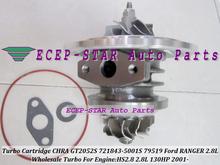 Турбокомпрессор турбо картридж кзпч ядро GT2052S 721843 — 0001 721843 — 5001 S 721843 79519 для форд рейнджер 01 — рабочий ход HS2.8 2.8L