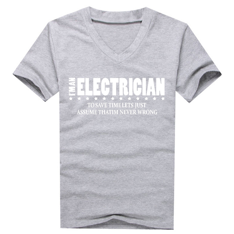 Summer New Men's I'M AN ELECTRICIAN T-shirt Casual Shirt V Neck Tops Tees Short Sleeve 100% Cotton Quality Tshirt S-2XL Camisa - Great Shirts store