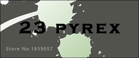 23 pyrex