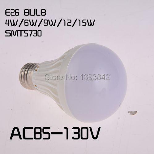 E26 LED bulb light SMD5730 bulb lamp High brightness bulbs led bulbs 4W 6W 9W 12W 15w AC110V 120V 127V Cold white/warm white(China (Mainland))