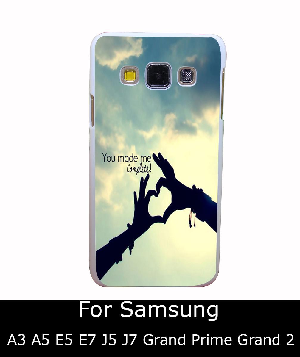 3059Qua You Made Me Complete Style White Hard Back Cover for Samsung Galaxy A3 A5 A7 A8 E5 7 J5 J7 Grand 2 & Prime(China (Mainland))