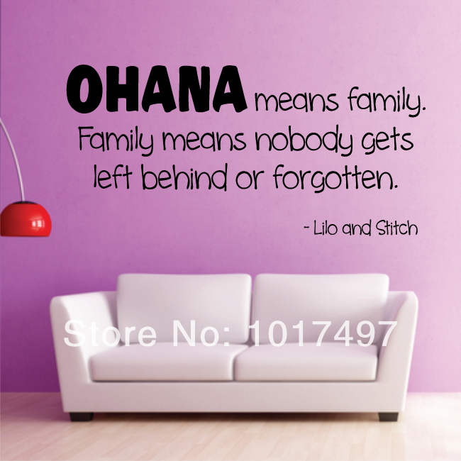 Free shipping OHANA MEANS FAMILY Lilo and Stitch movie wall quote kids vinyl decals sticker,m2035(China (Mainland))