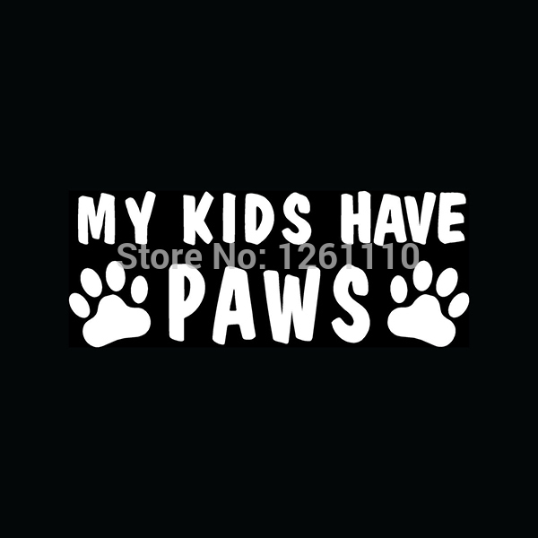 20 pcs/lot 8 Colors My Kids Have Paws Window Sticker Dog Cat Pets Are Family Laptop Car Truck Kayak Canoe Decal(China (Mainland))