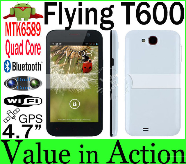 Flying T600 4.7 inch Capacitive Screen MTK6589 Quad Core Smart Phone 1GB RAM 4GB ROM 8.0MP Dual Cam Android 4.1  3G WCDMA GPS